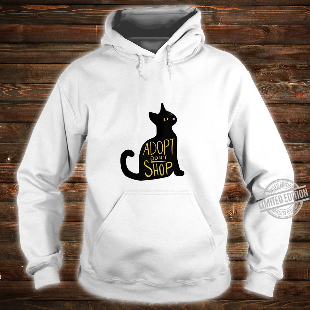 Adopt don't shop black cat adoption cat rescue Shirt hoodie