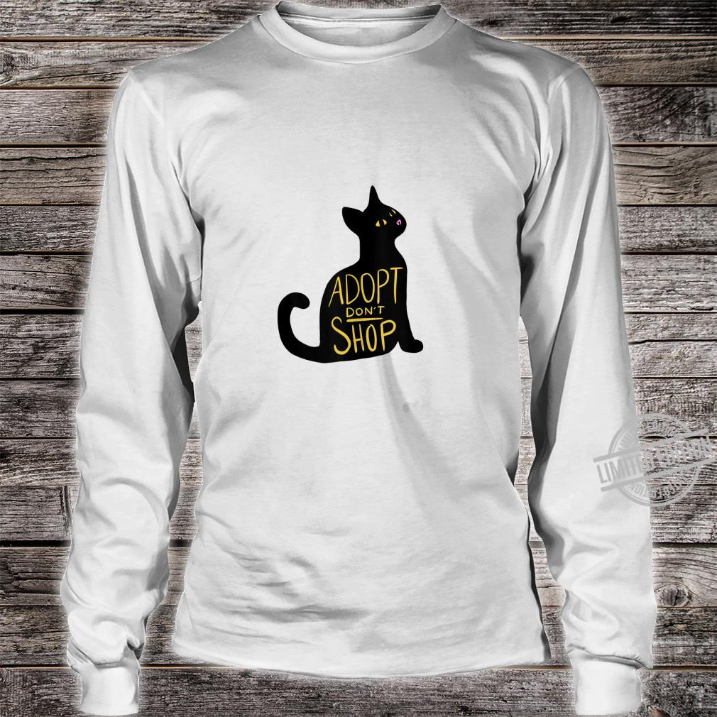 Adopt don't shop black cat adoption cat rescue Shirt long sleeved