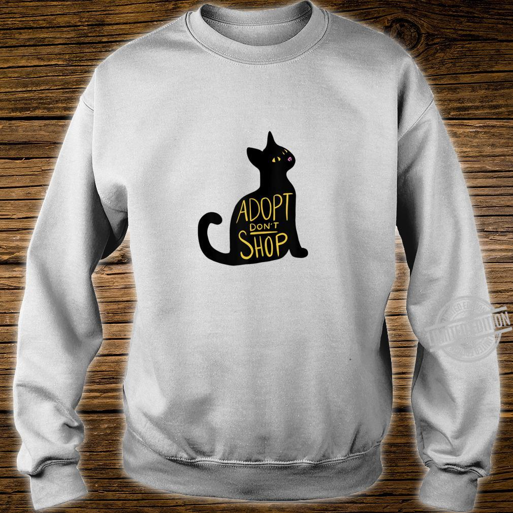 Adopt don't shop black cat adoption cat rescue Shirt sweater