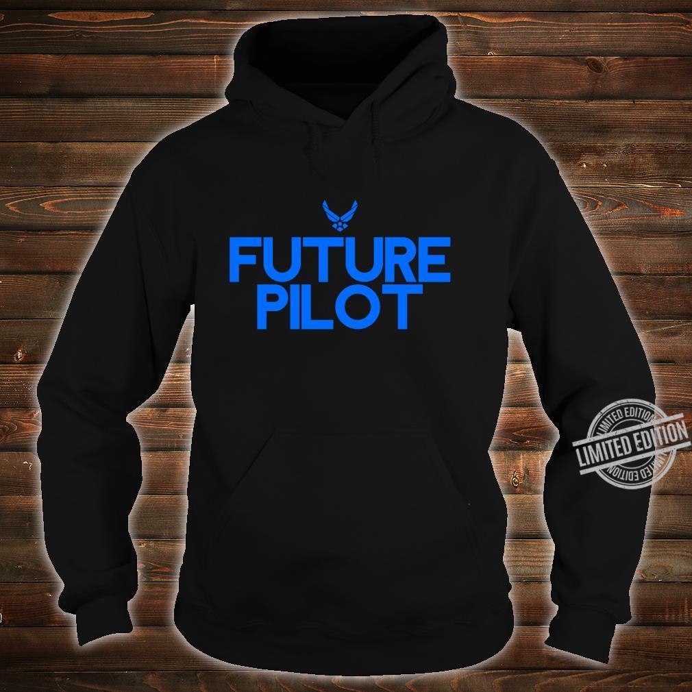 Air Force Future Pilot Students Shirt hoodie