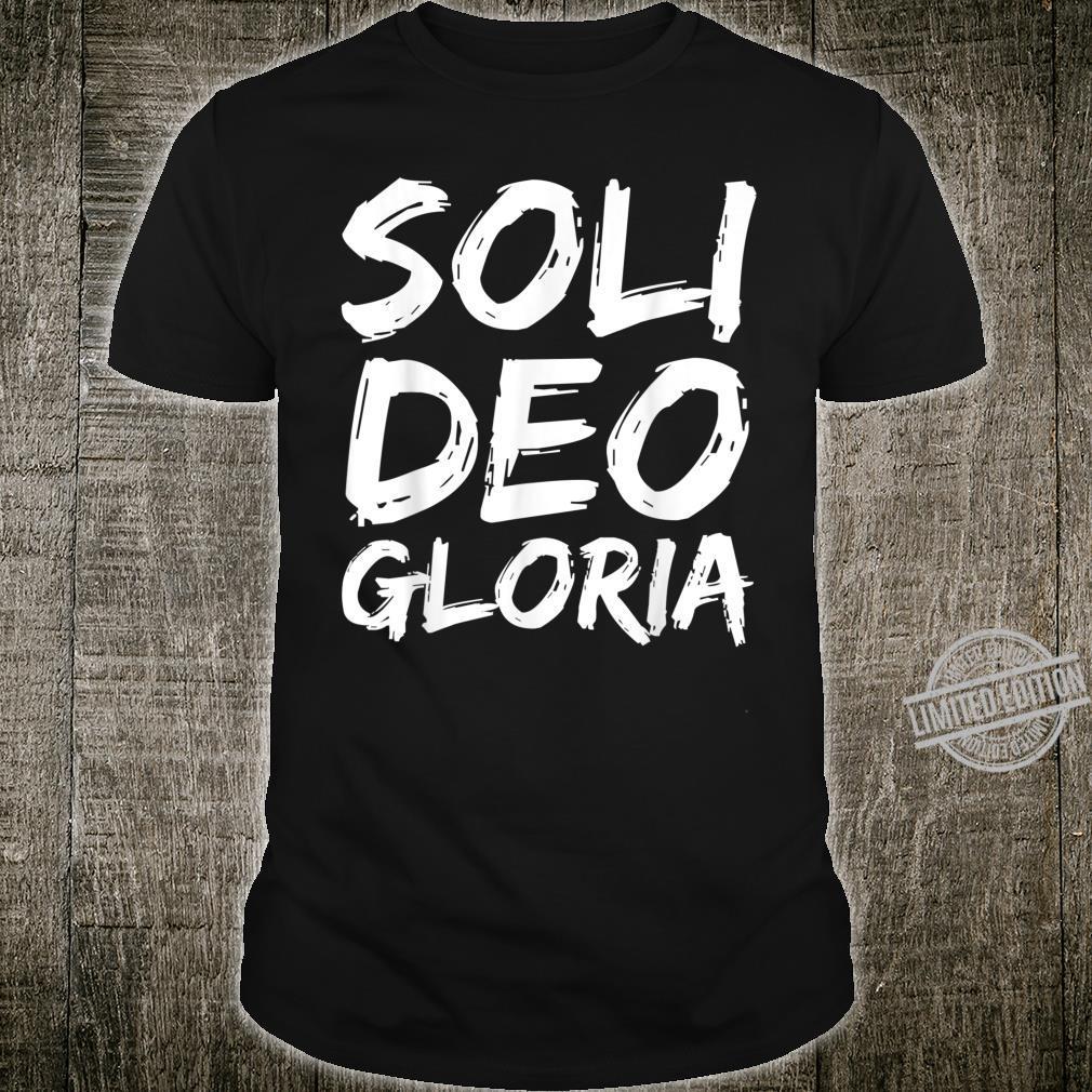 Christian Quote Bible Worship Saying Soli Deo Gloria Shirt