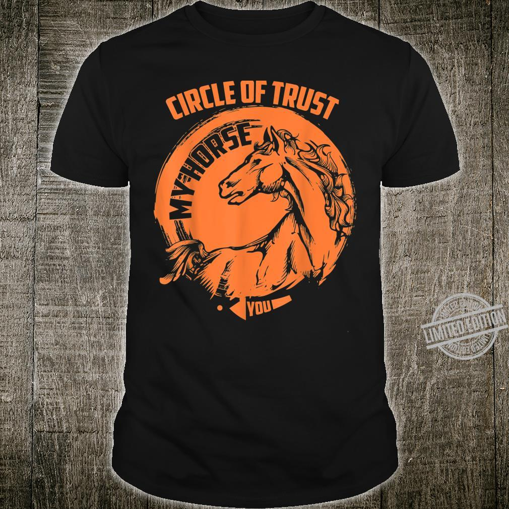 Circle Of Trust My Horse Cute Stablemate Shirt