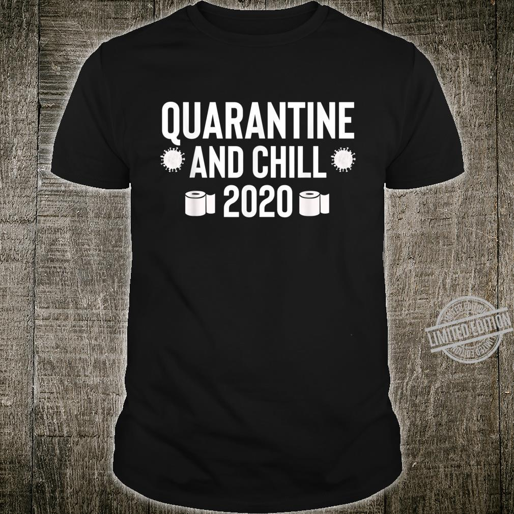 Class of Toilet Paper Quarantine and Chill 2020 Shirt