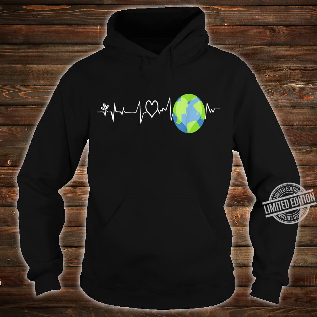 Earth Day Shirt hoodie