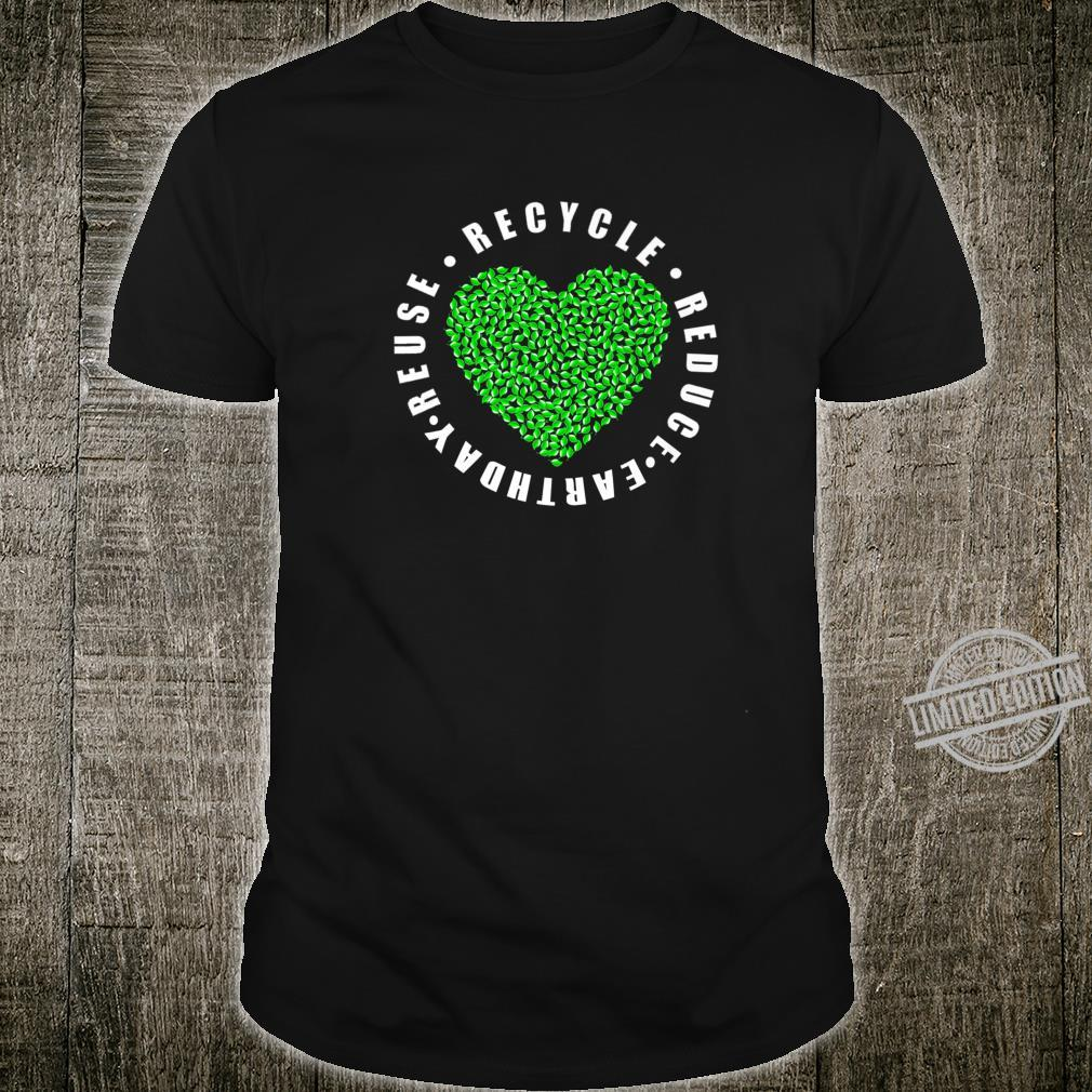 Earth day Reduce Reuse Recycle Earth day 2020 Shirt