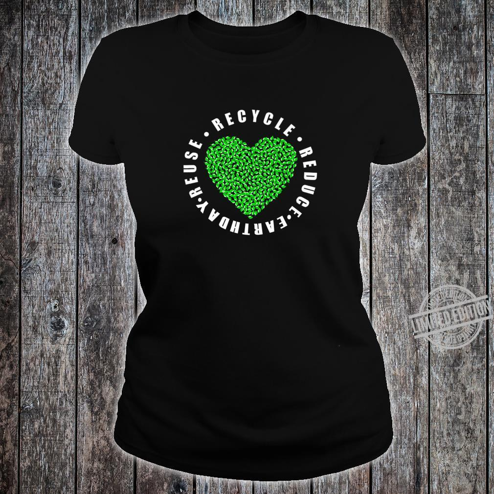 Earth day Reduce Reuse Recycle Earth day 2020 Shirt ladies tee