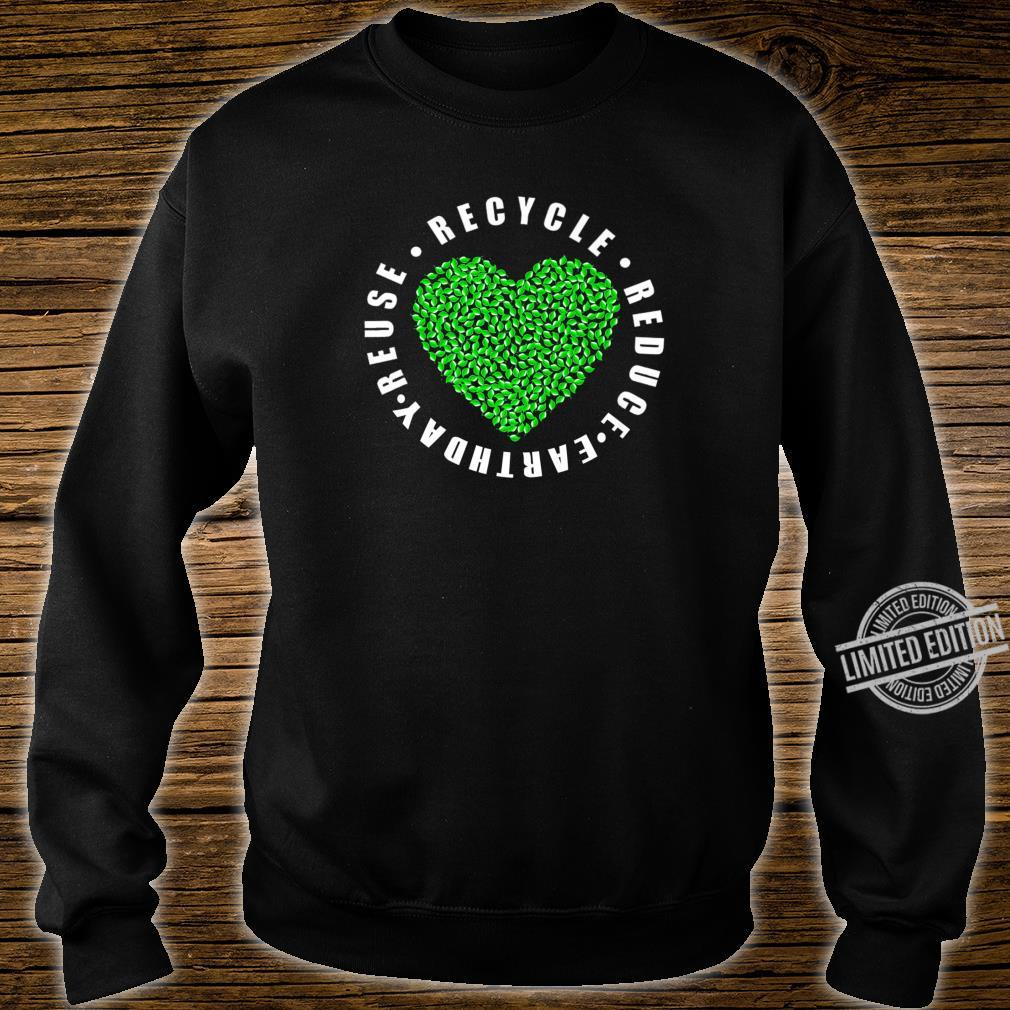 Earth day Reduce Reuse Recycle Earth day 2020 Shirt sweater