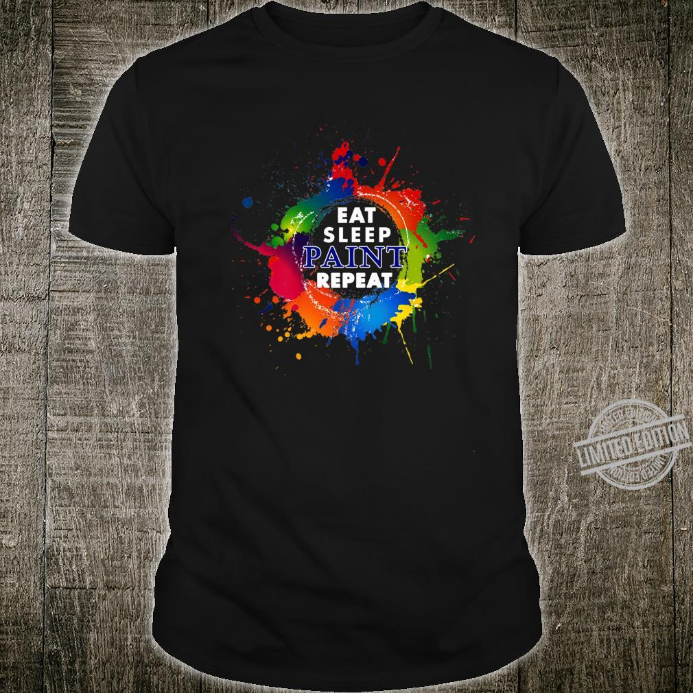 Eat Sleep Paint Repeat Shirt