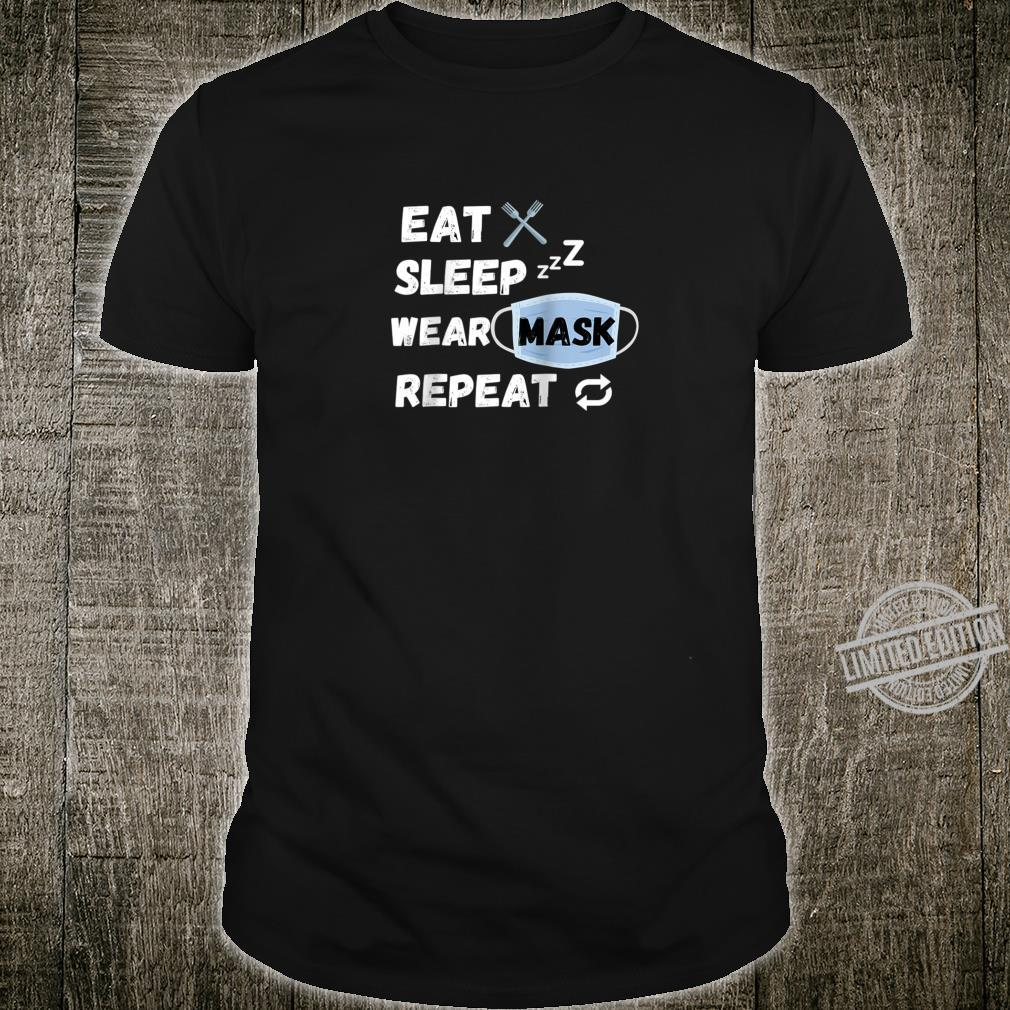 Eat Sleep Wear Mask Repeat Shirt