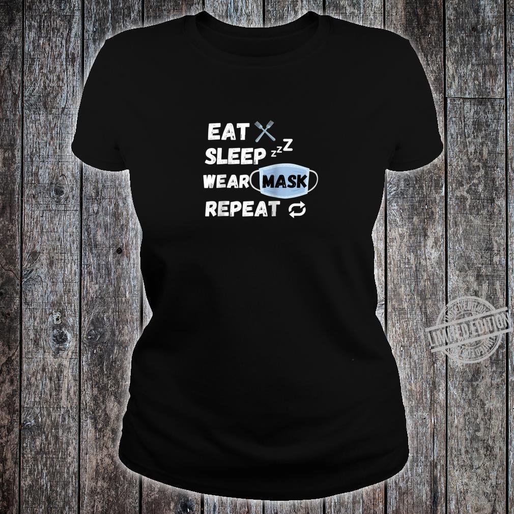 Eat Sleep Wear Mask Repeat Shirt ladies tee