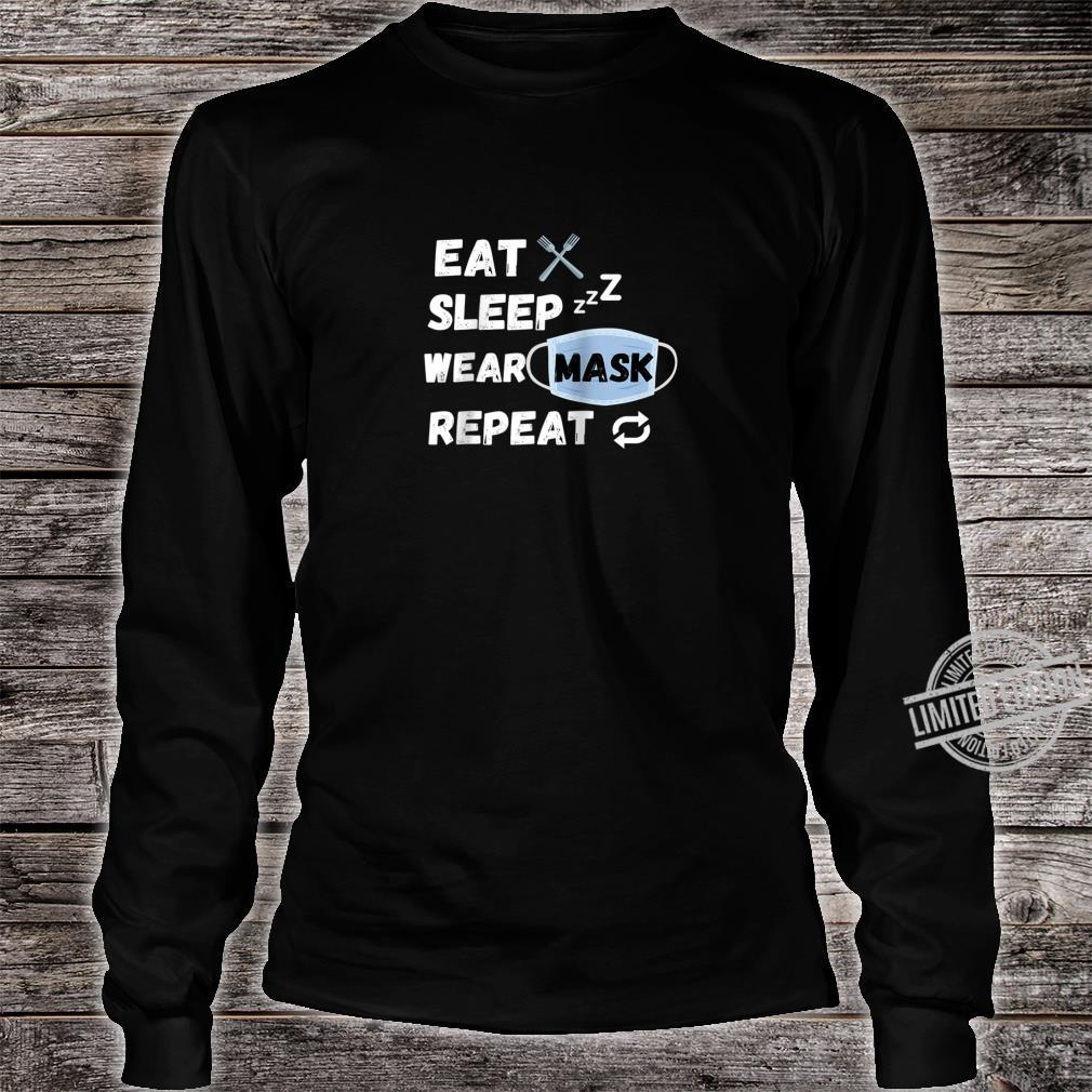 Eat Sleep Wear Mask Repeat Shirt long sleeved