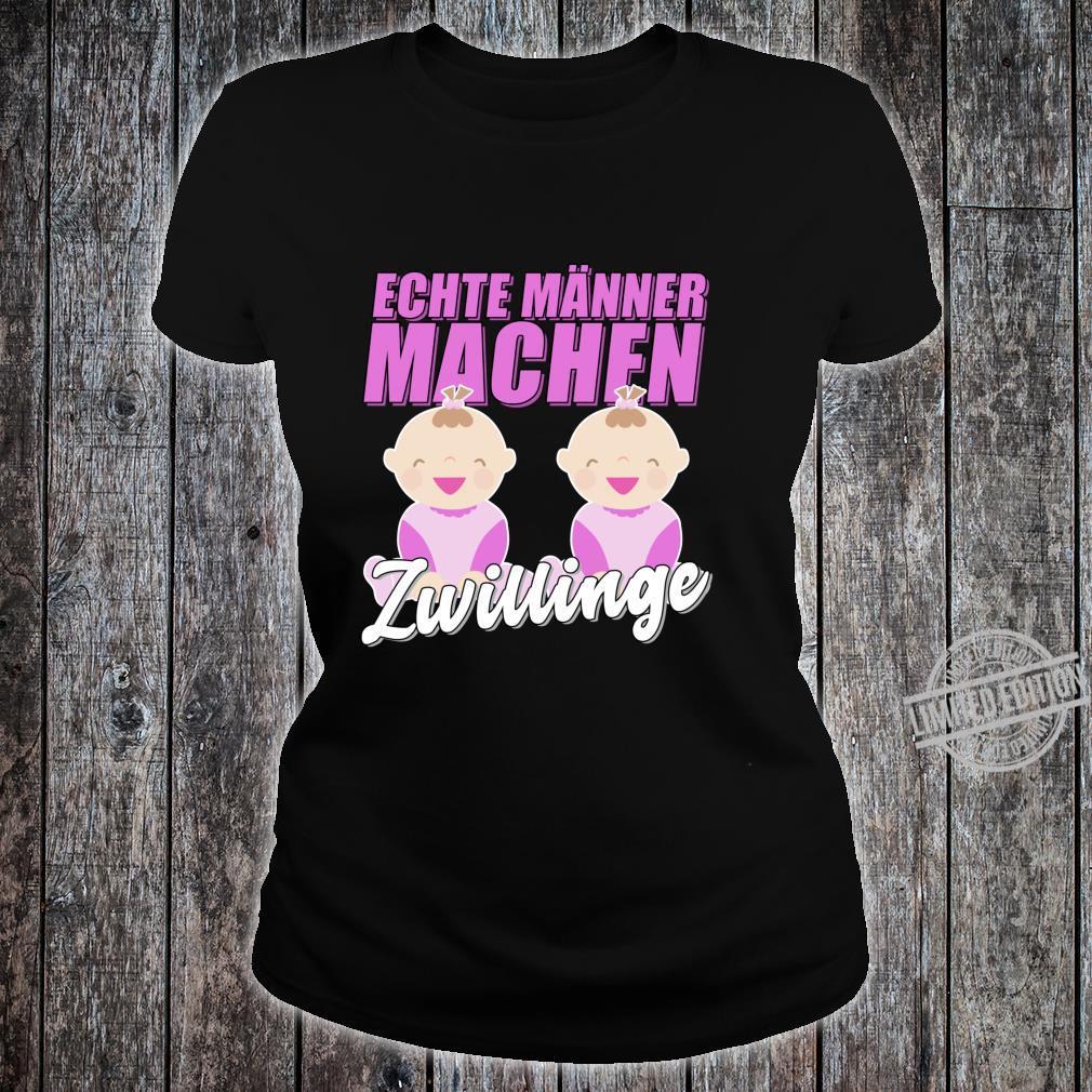 Echte Männer machen Zwillinge Werdender Vater Geschenk Langarmshirt Shirt ladies tee