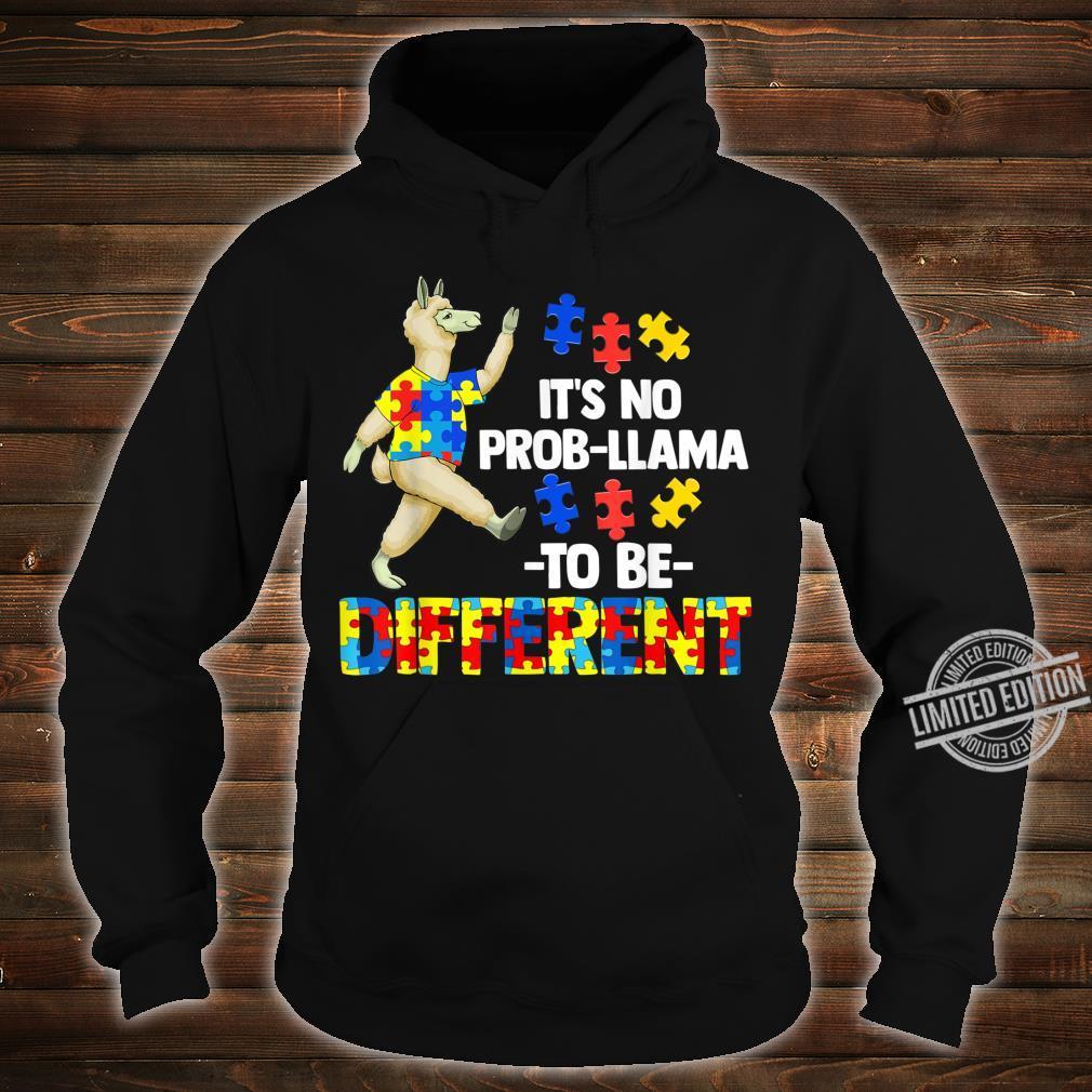 Es ist kein ProbLama, ein anderes AutismusGeschenk zu sein Shirt hoodie