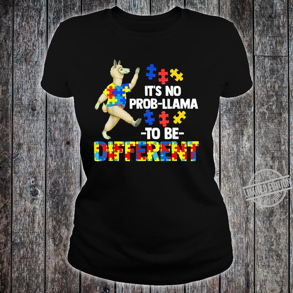 Es ist kein ProbLama, ein anderes AutismusGeschenk zu sein Shirt ladies tee