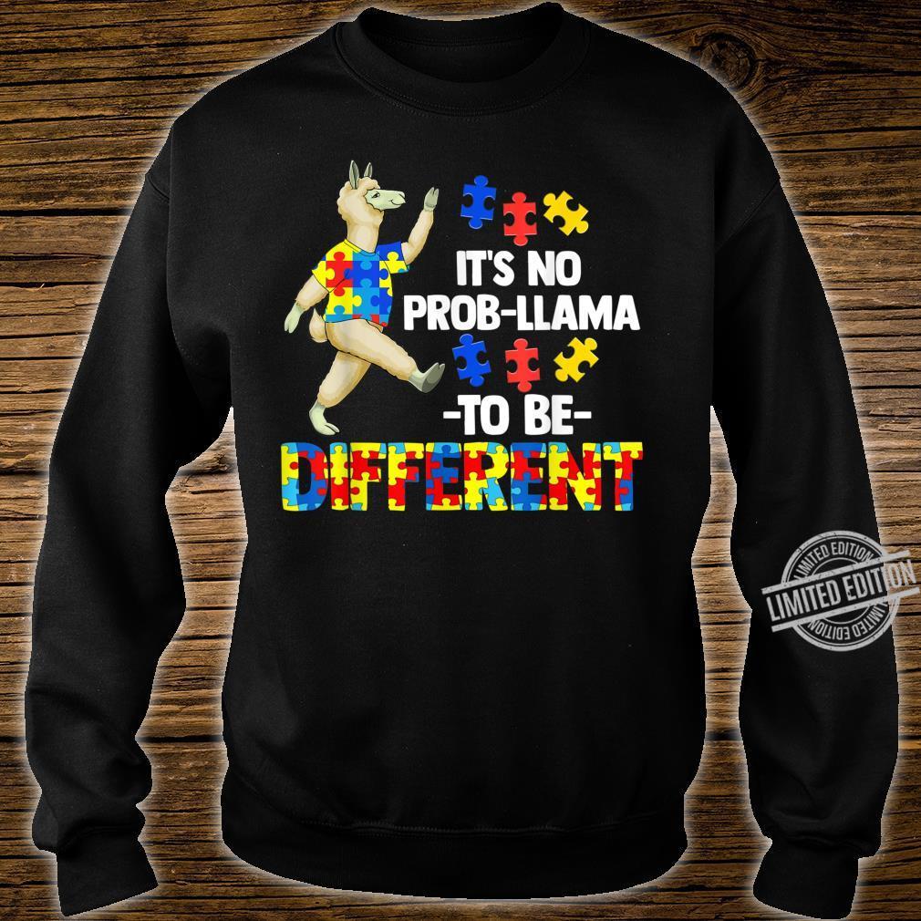 Es ist kein ProbLama, ein anderes AutismusGeschenk zu sein Shirt sweater