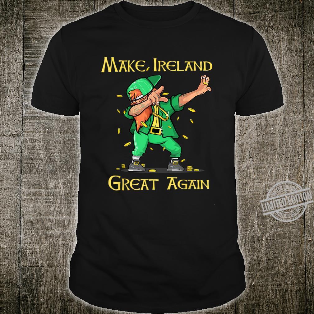Funny Dabbing Leprechaun Make Ireland Great Again Shirt
