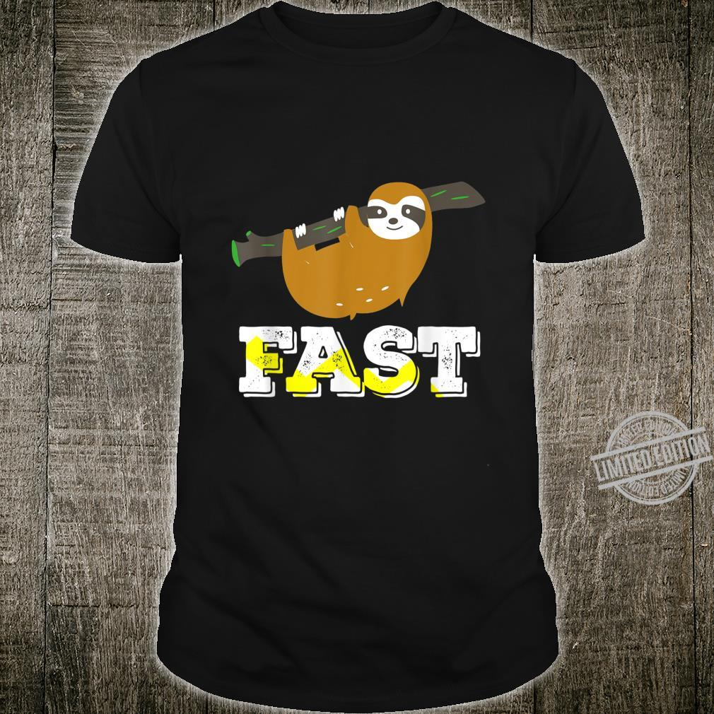 Funny FAST Sloth Shirt sloths Shirt