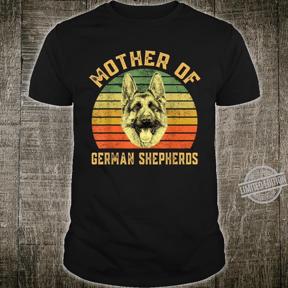 Funny German Shepherd Shirt Mother Of Dogs Mothers Day Shirt