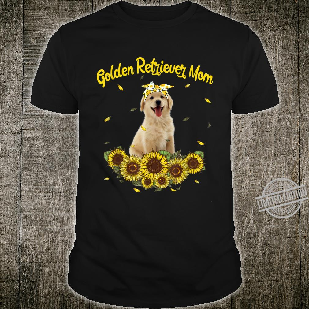 Funny Golden Retriever Mom Sunflowers Mother's Day Shirt