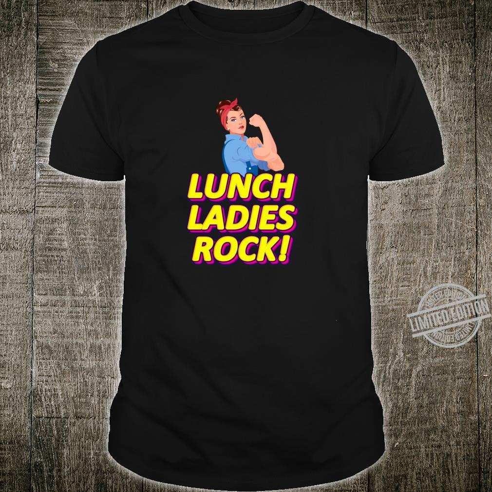 Funny Lunch Ladies Rock Shirt