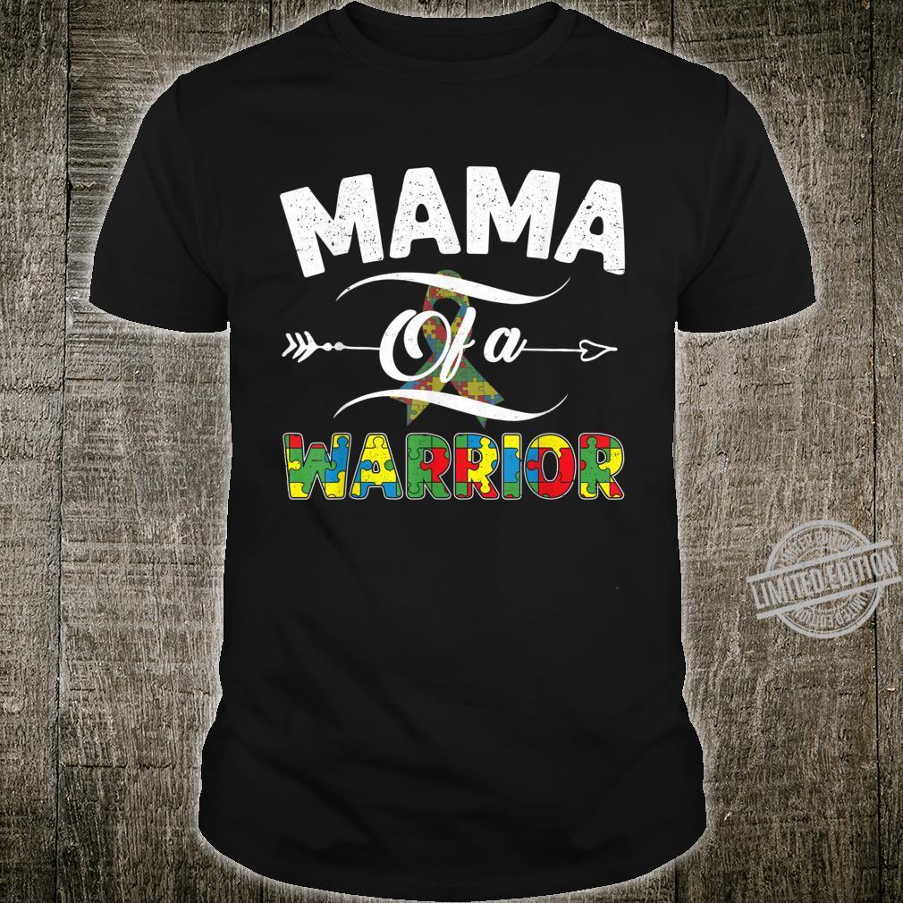 Funny Mama of a Warrior Autism Awareness Mom Shirt