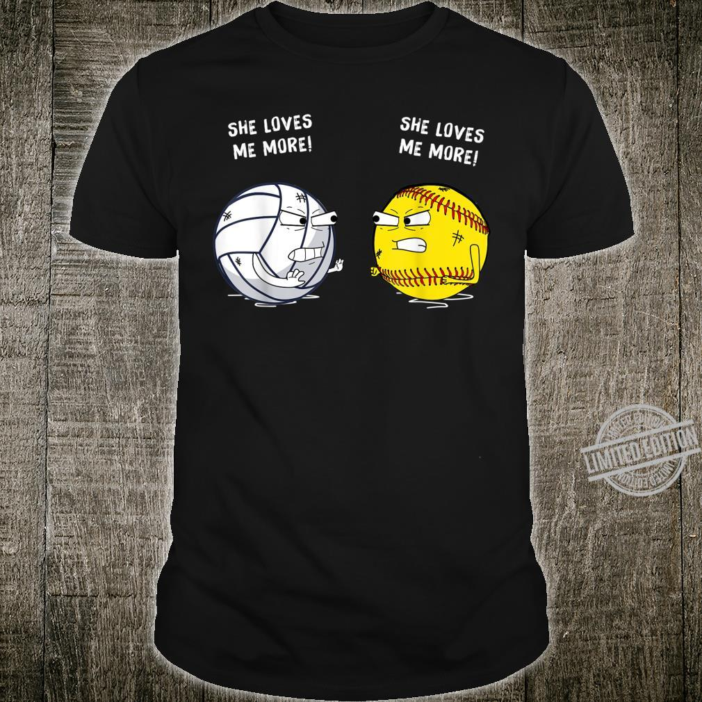 Funny She Loves Me More Volleyball Softball Shirt