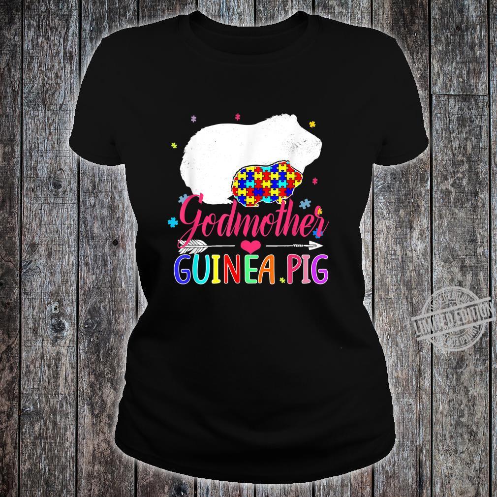 Godmother Guinea Pig Autism Awareness Shirt Love Support Shirt ladies tee