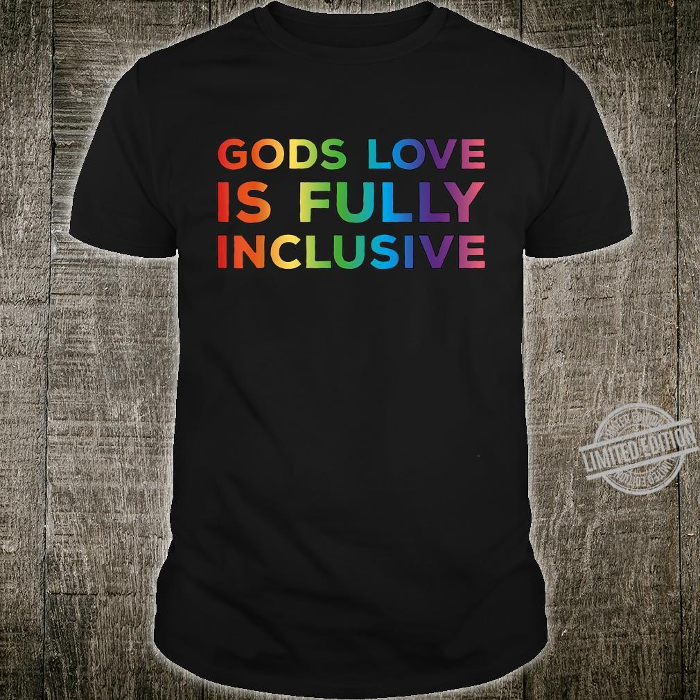 Gods Love Is Fully Inclusive LGBT Support Gay Christian Shirt