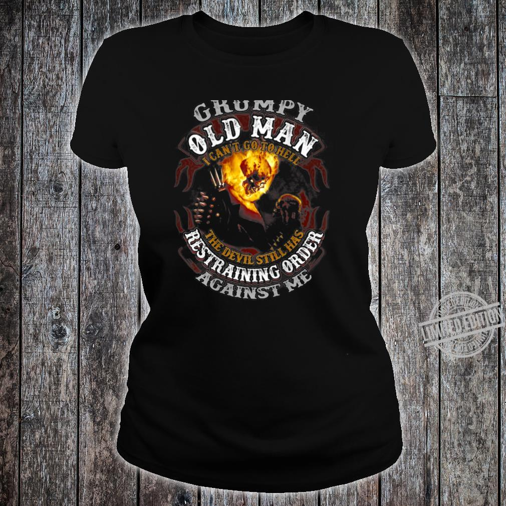 Grumpy Old Man I Can't Go To Hell The Devil Skull Fire Shirt ladies tee