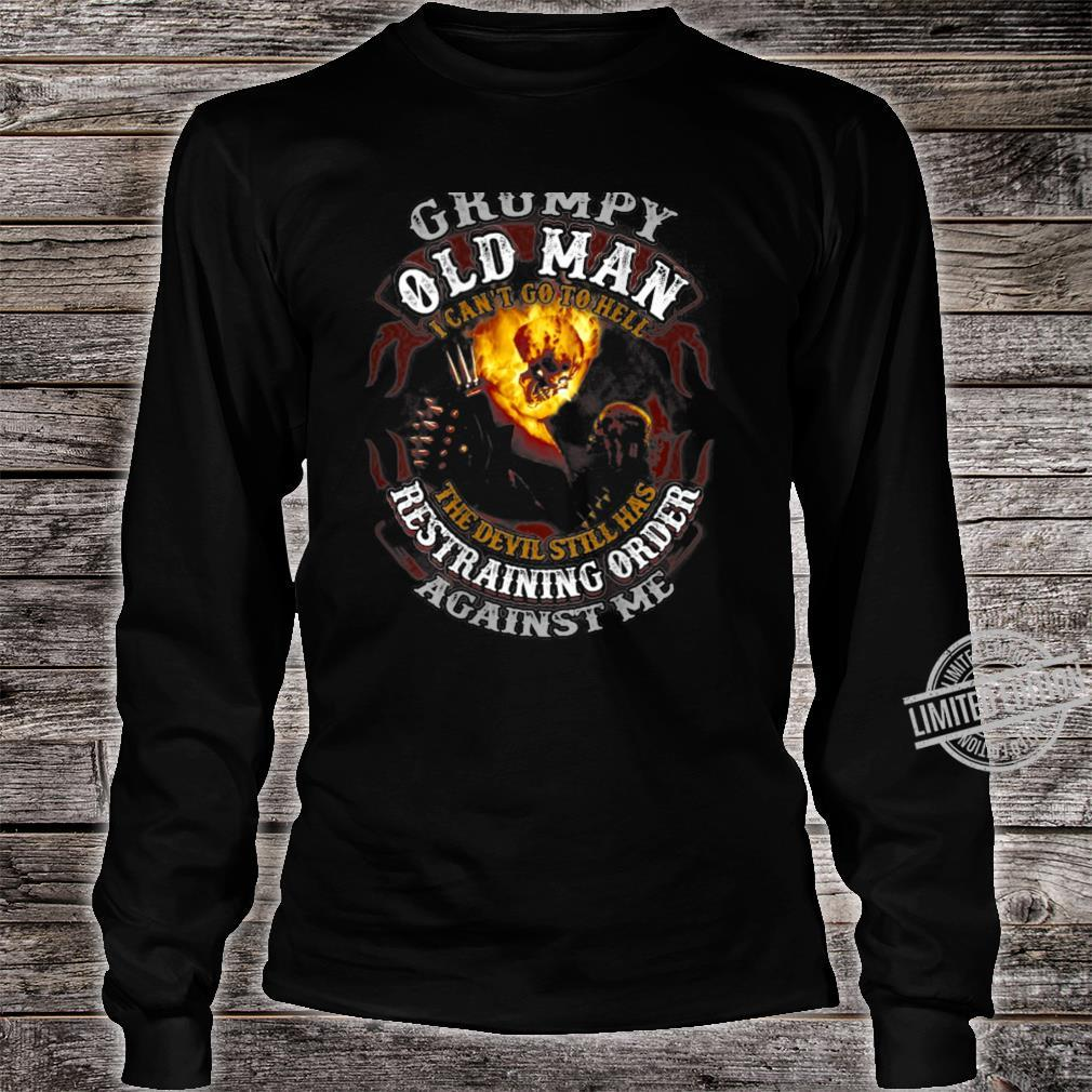 Grumpy Old Man I Can't Go To Hell The Devil Skull Fire Shirt long sleeved