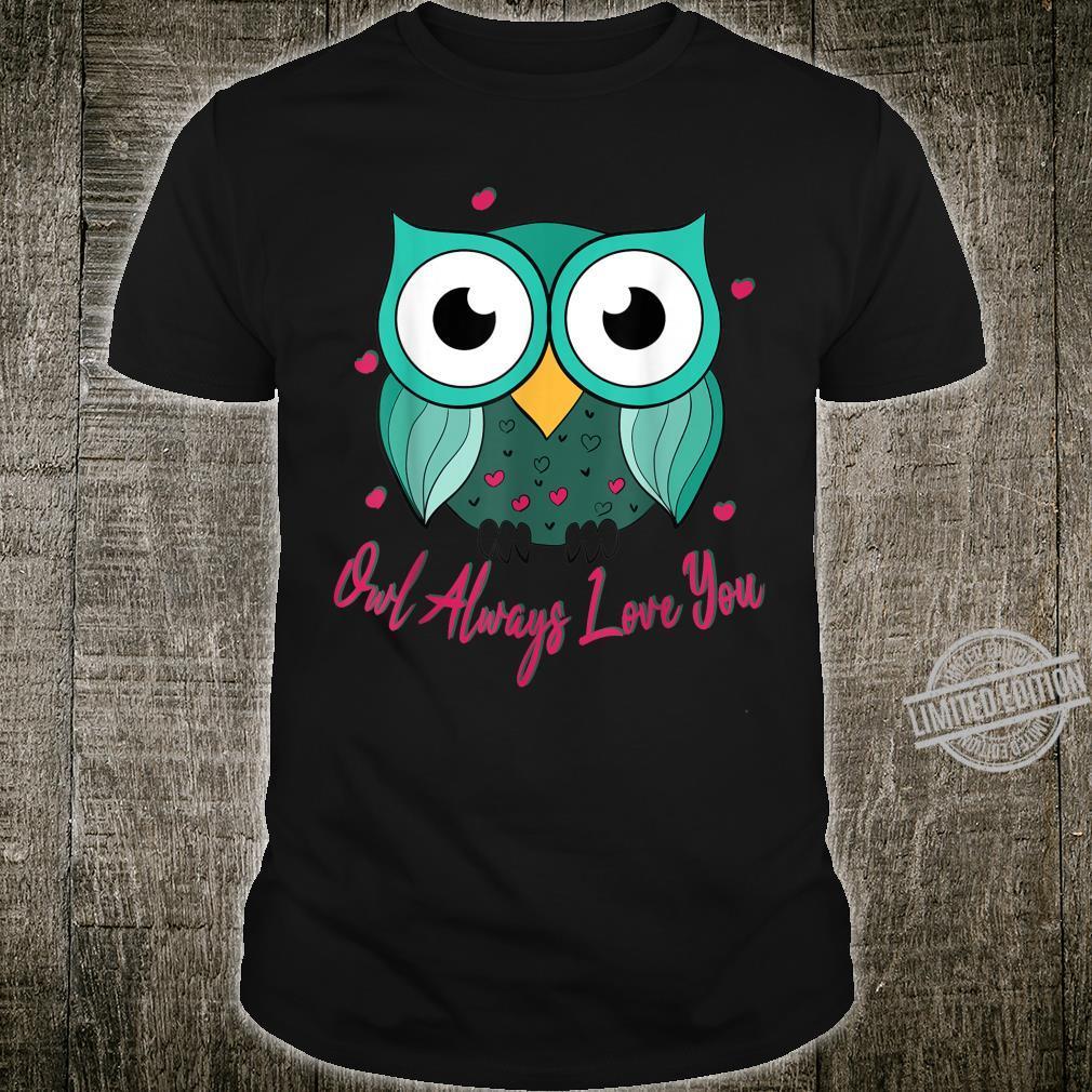 I Will Always Love You Owl Pun Joke Shirt
