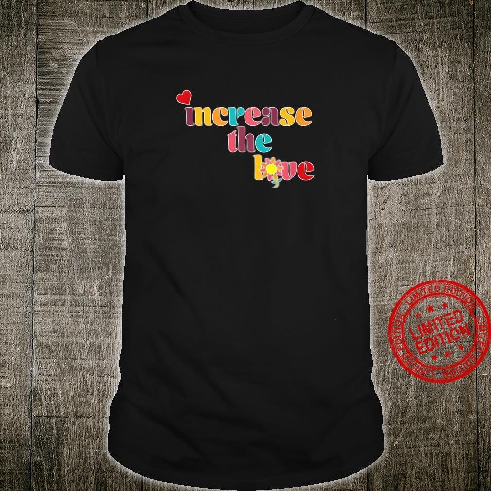 Increase the Love Shirt
