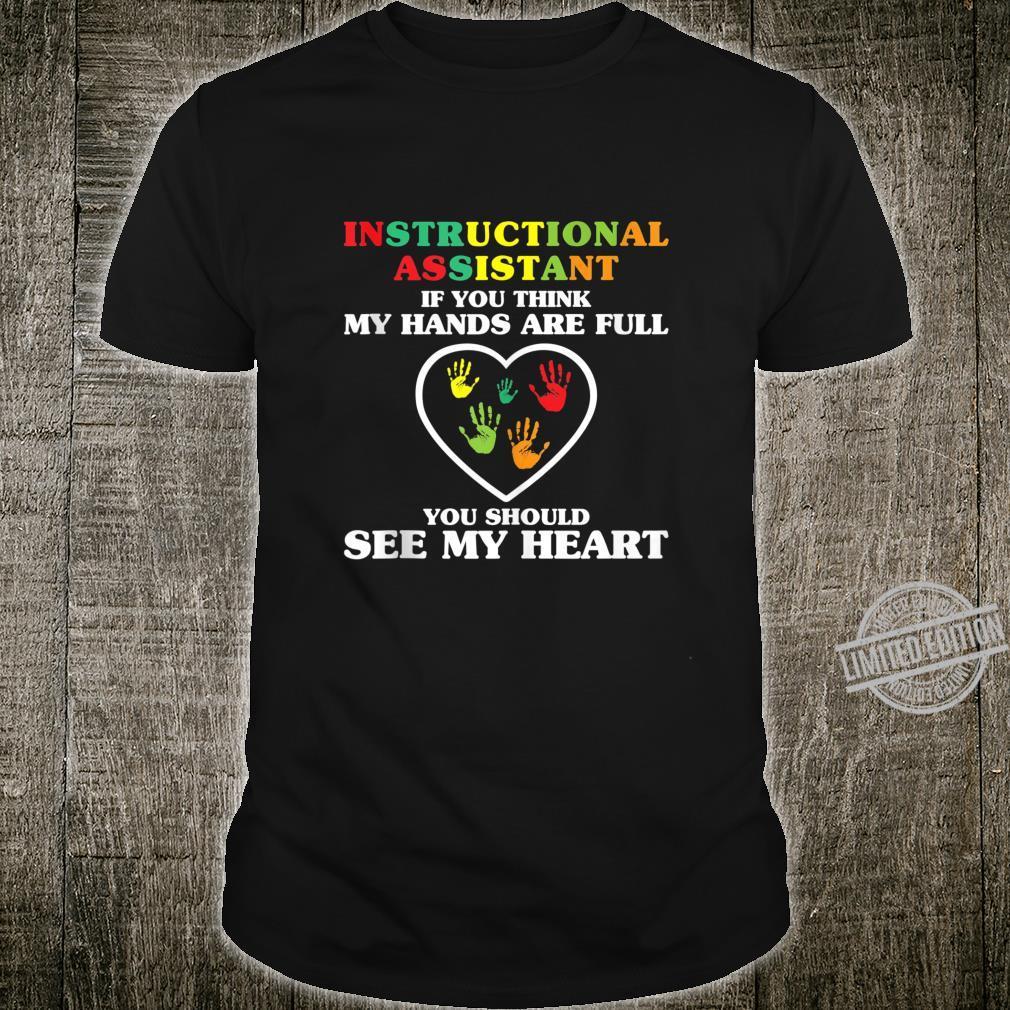 Instructional Assistant Cute Heart Appreciation Shirt