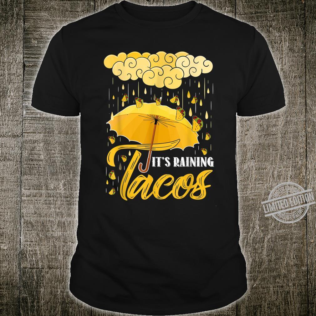 It's Raining Tacos Taco Shirt