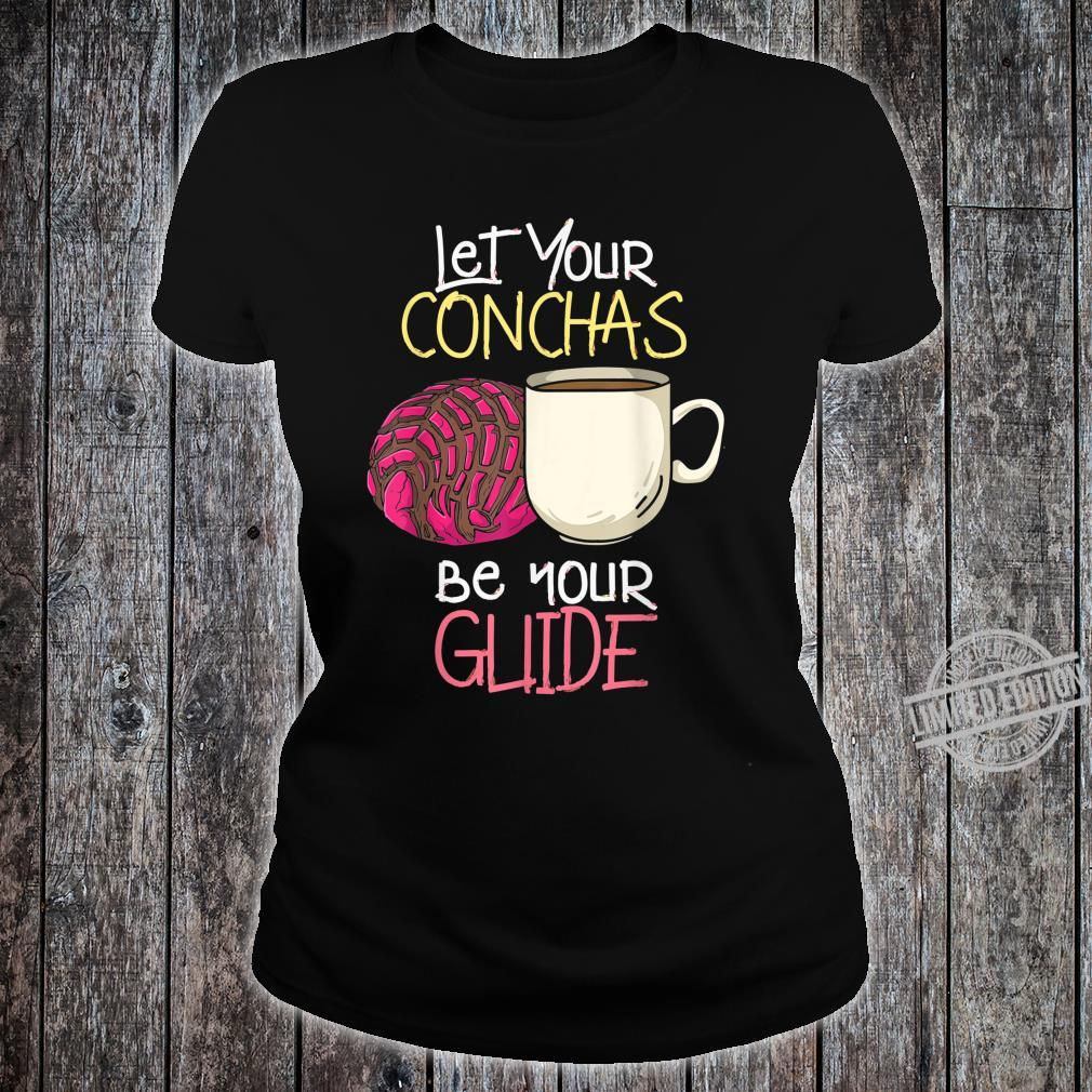 Let Your Conchas Be Your Guide Hispanic Pastries Shirt ladies tee