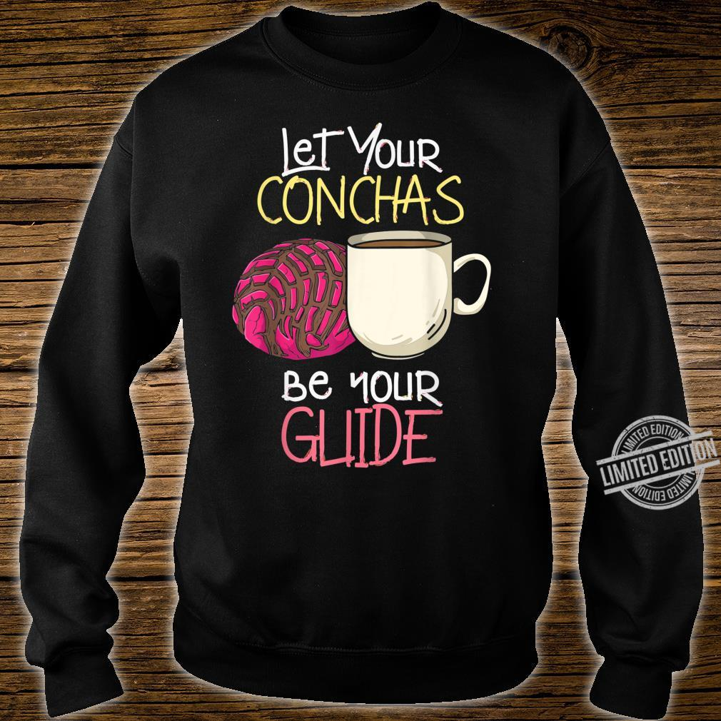 Let Your Conchas Be Your Guide Hispanic Pastries Shirt sweater
