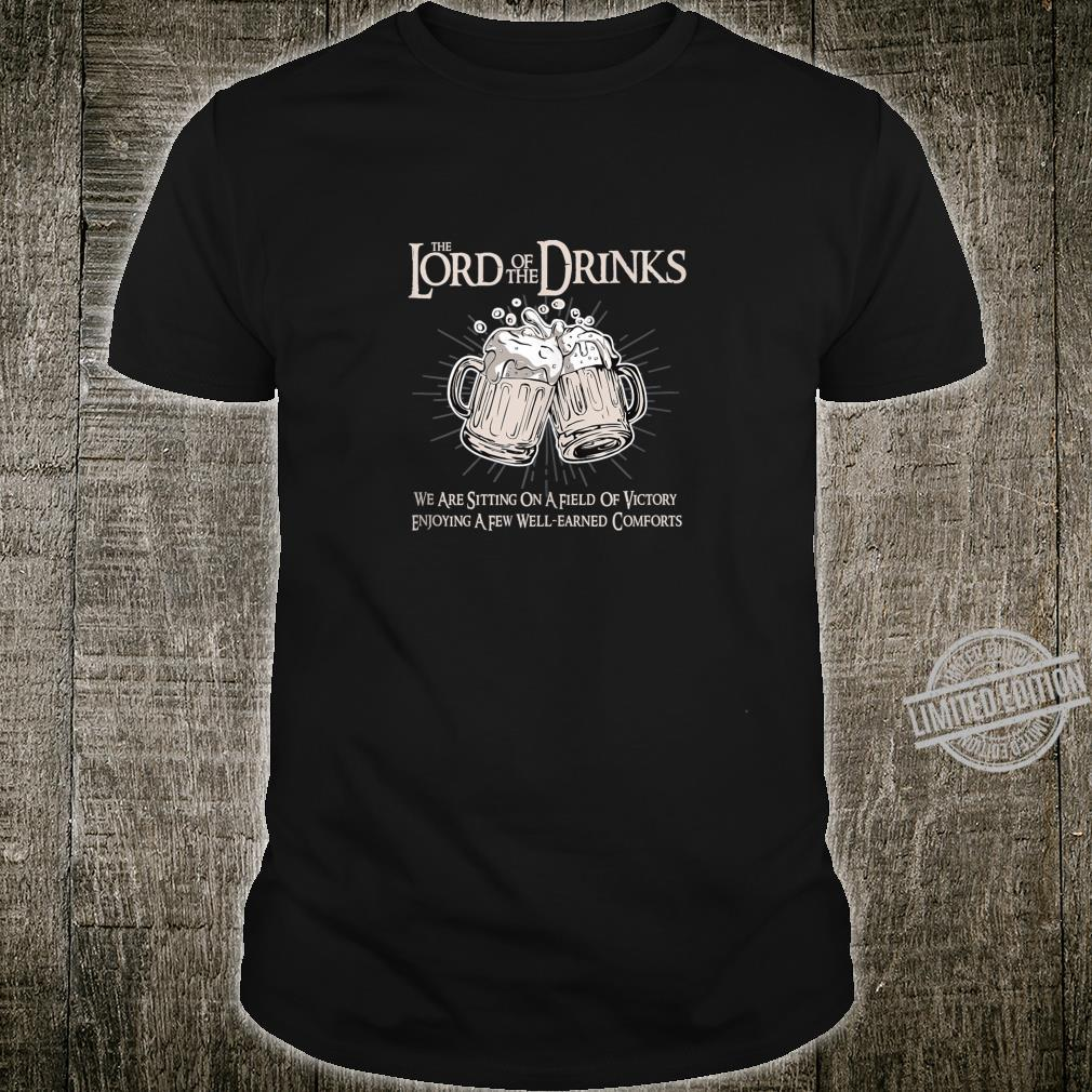 Lord of the Drinks Hilarious College Humor Party Shirt