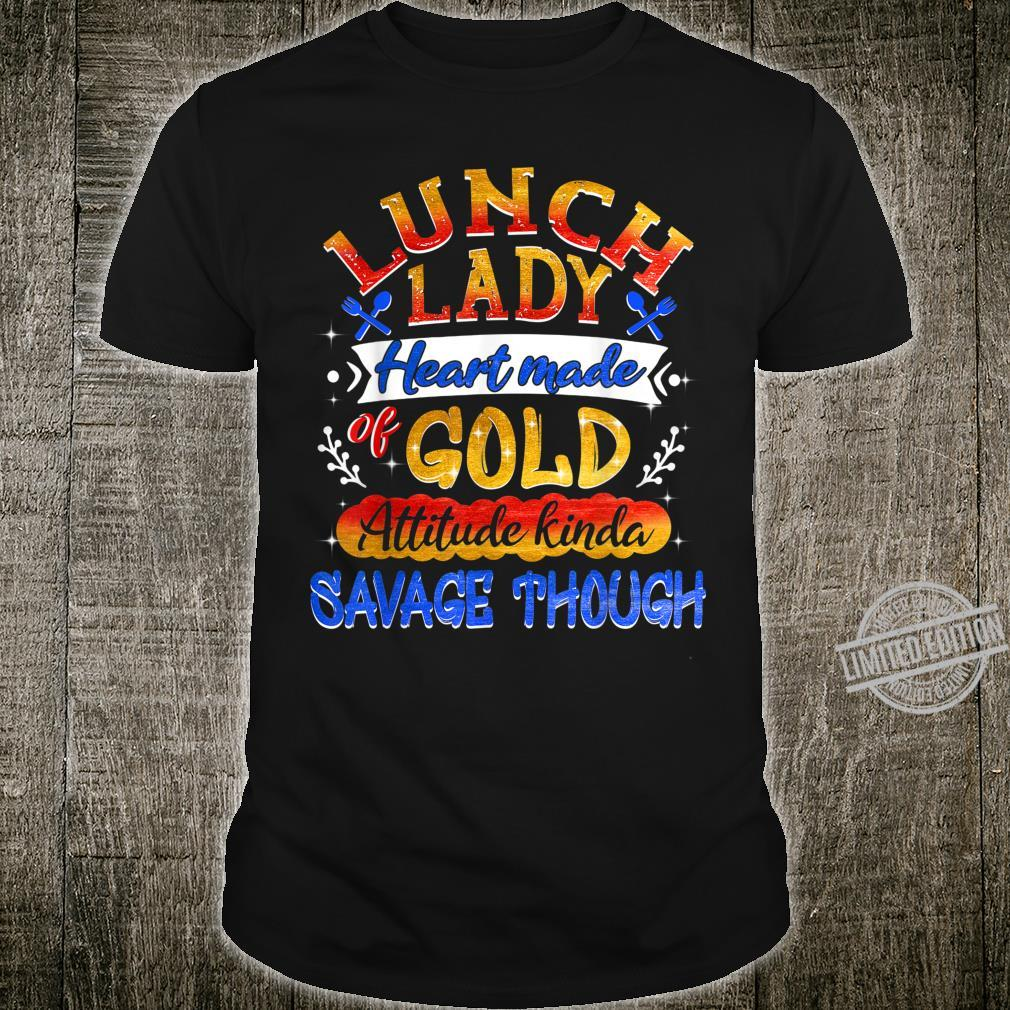 Lunch Lady Heart Made Of Gold Shirt