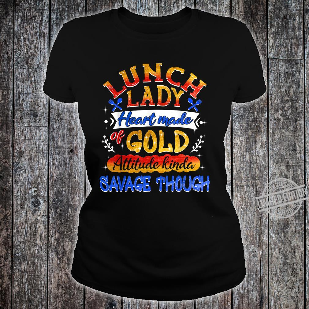 Lunch Lady Heart Made Of Gold Shirt ladies tee
