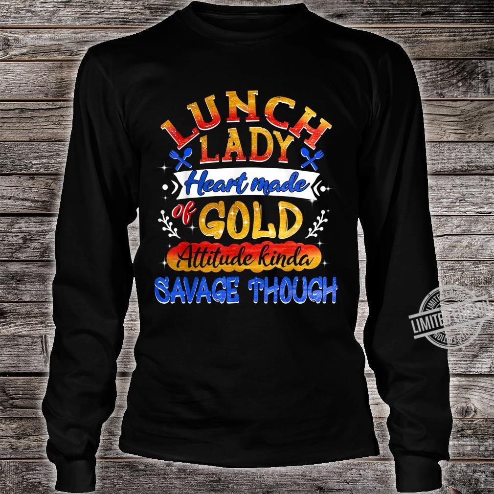 Lunch Lady Heart Made Of Gold Shirt long sleeved