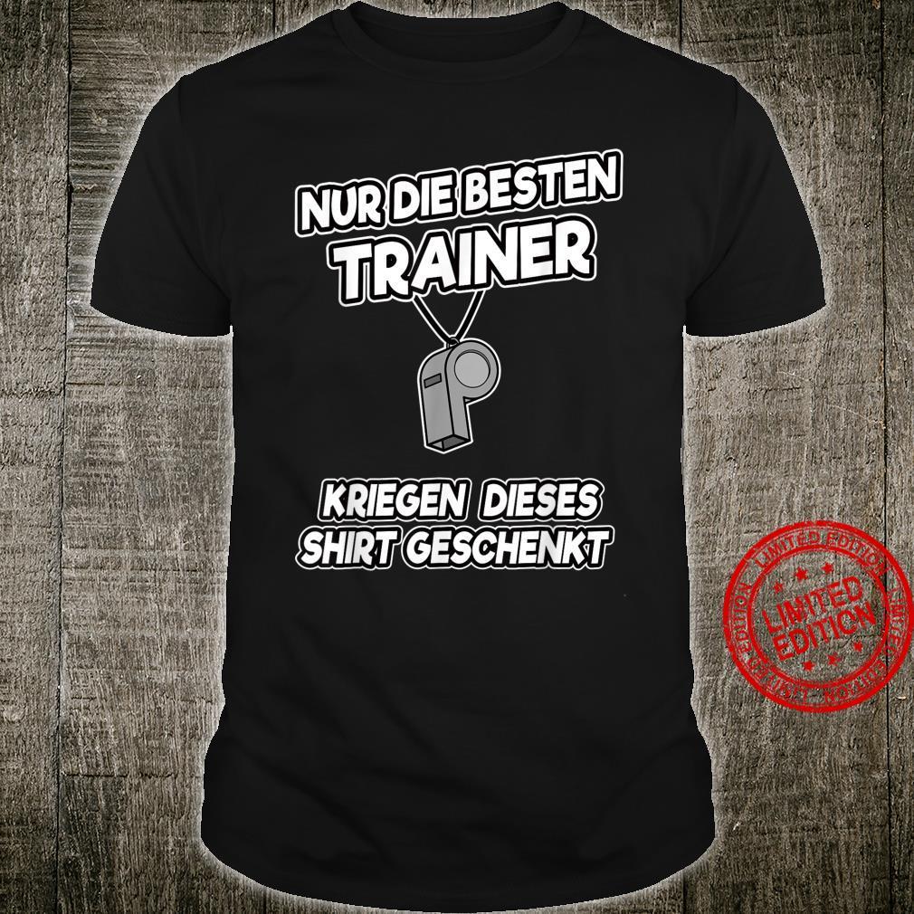 Lustiges Sportlehrer Coach Trainer Fußball Geschenk Spruch Shirt