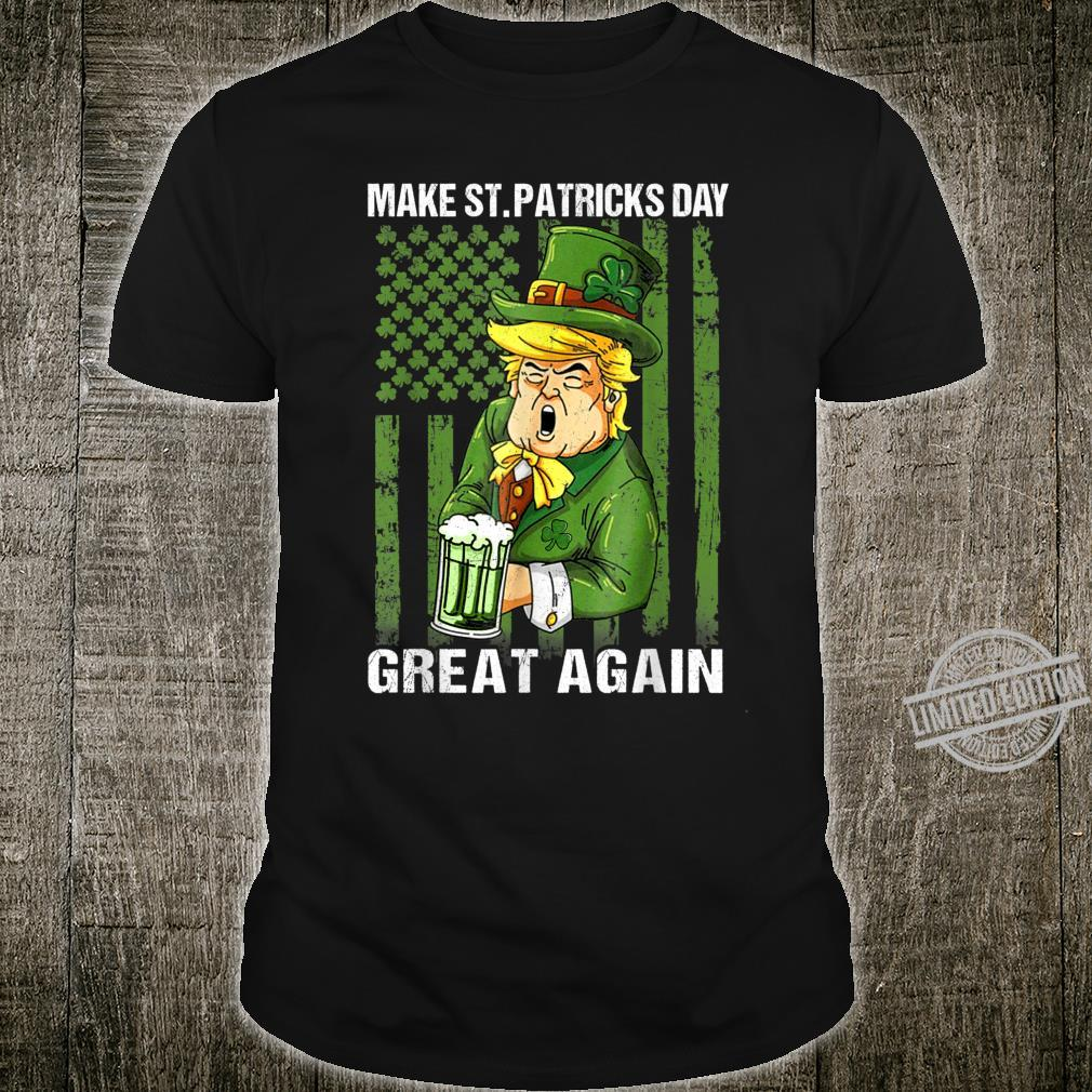 Make St Patricks Day Great Again Trump American Flag Shirt