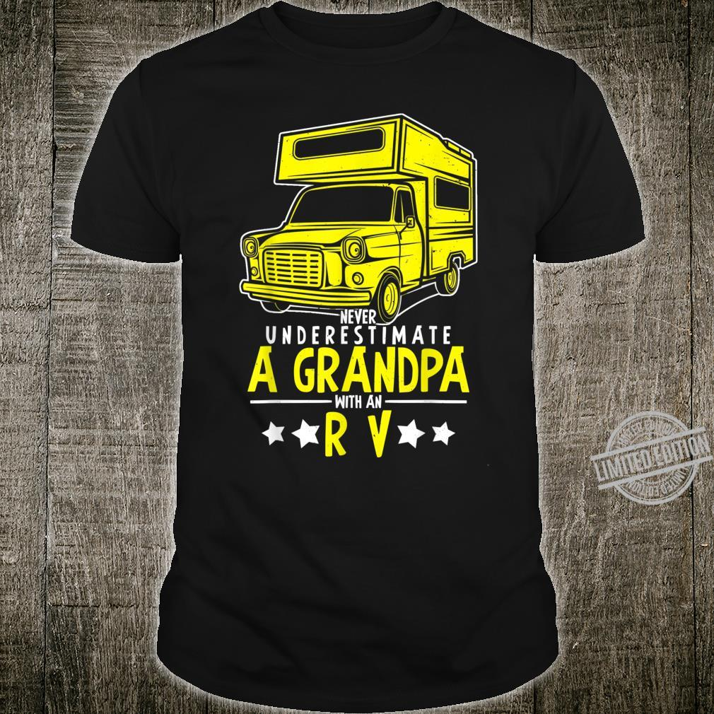 Never Underestimate A Grandpa With An RV Camper Shirt