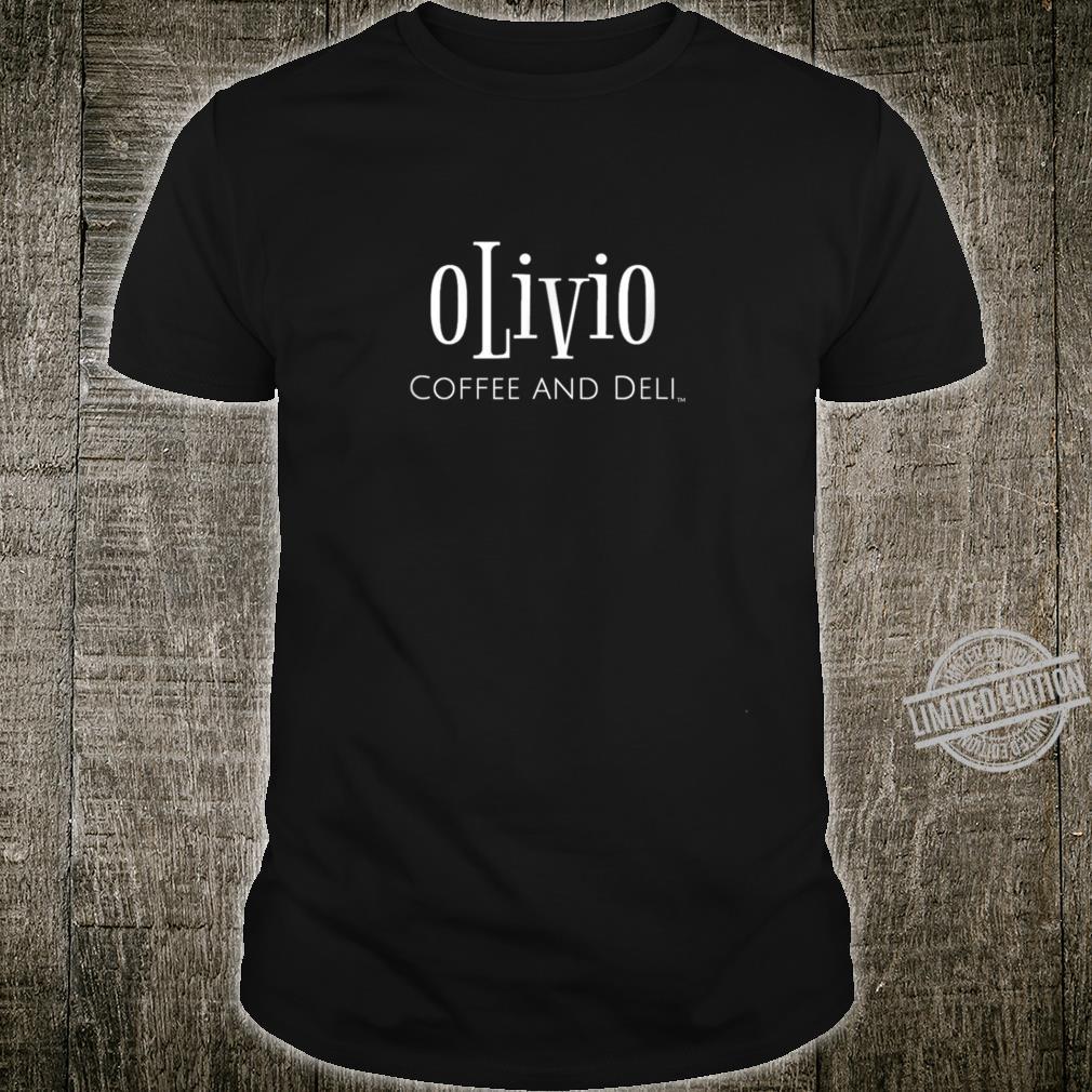 OLivio coffee and deli Shirt