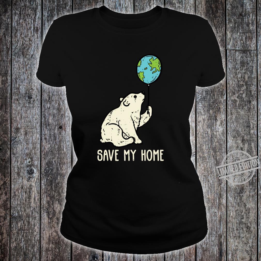 Save My Home Polar Bear Balloon Cute Earth Day 2020 Shirt ladies tee