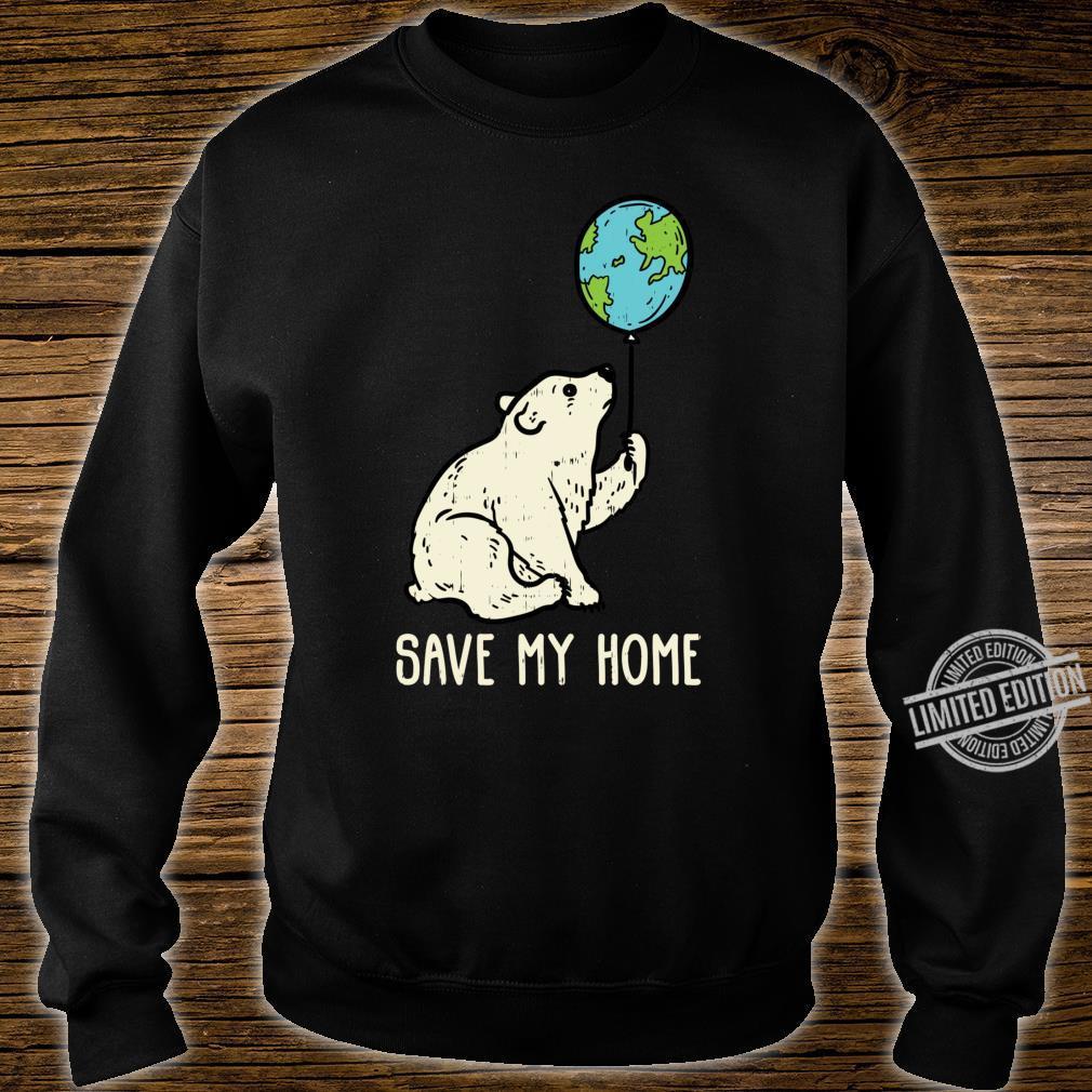 Save My Home Polar Bear Balloon Cute Earth Day 2020 Shirt sweater