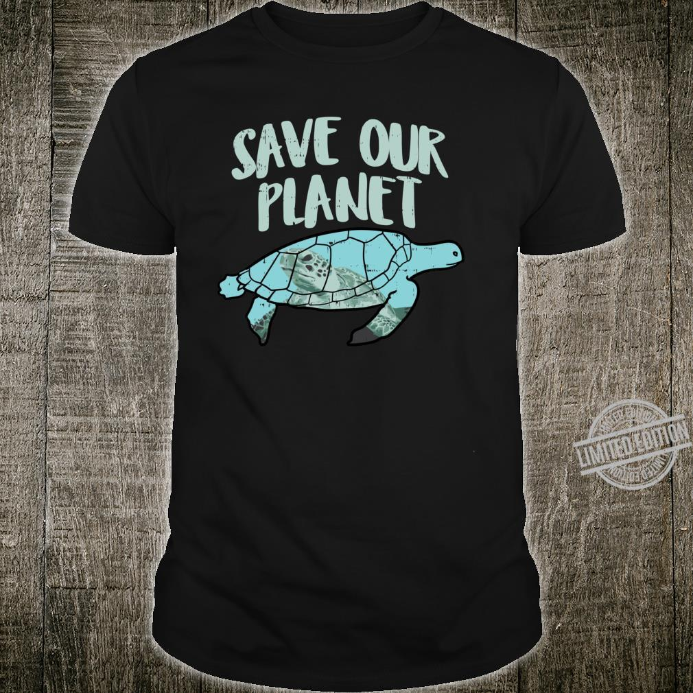 Save Our Planet Turtle Earth Day 2020 Animal Shirt