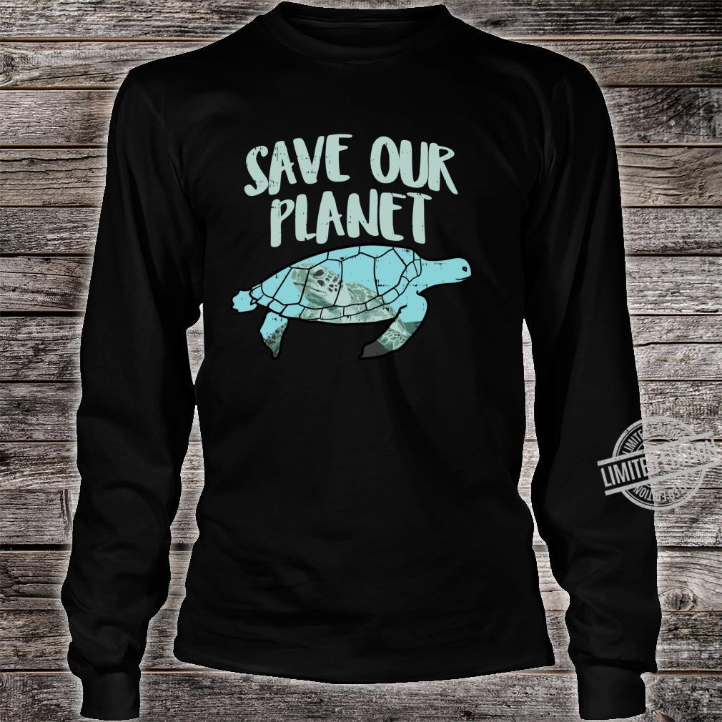 Save Our Planet Turtle Earth Day 2020 Animal Shirt long sleeved