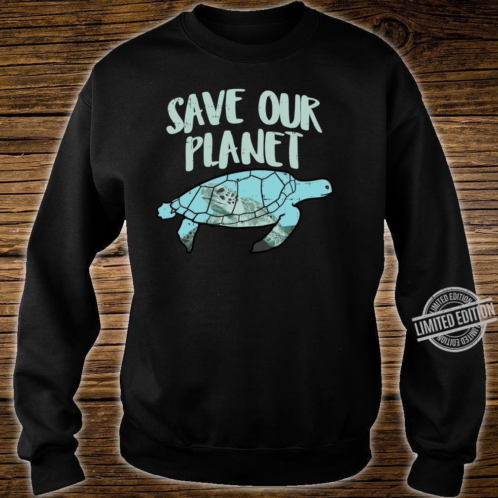 Save Our Planet Turtle Earth Day 2020 Animal Shirt sweater