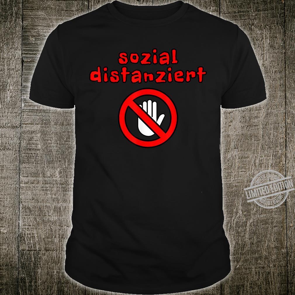 Sozial Distanziert Lustig Witzig Spruch Geschenk Shirt